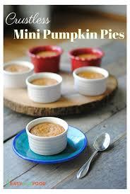 Crustless Pumpkin Pie by Crustless Mini Pumpkin Pies Gluten Free Dairy Free Easy Real Food