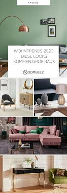 wohntrends 2020 inspiration für farben möbel deko otto