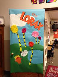 Dr Seuss Door Decorating Ideas by Dr Seuss Door Decorating Ideas My Lorax Door For Our Dr Seuss