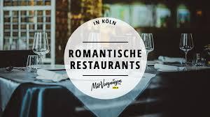 11 romantische restaurants in köln mit vergnü köln