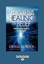 The Spontaneous Healing Of Belief Shattering Paradigm False Limits Easyread Large Edition