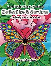 Large Print Color By Numbers Butterflies Gardens Coloring Book For Adults Easy And Simple