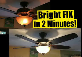 Hampton Bay Ceiling Fan Shades by 2 Min Fix For Dim Ceiling Fan Lights Safe No Wiring Wattage