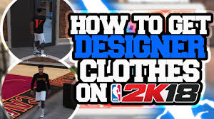 How To Get Designer Clothes Supreme Vlone In NBA 2K18 HAVE THE SAUCIEST OUTFITS ON PARK