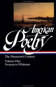 American Poetry The Nineteenth Century Vol 1