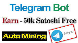 Bitcoin Faucet Bot Android by Earn Per Day 100k Satoshi Free Auto Mining Form Telegram App