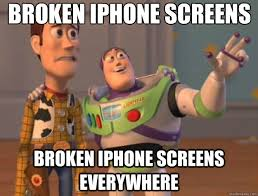 Broken iphone screens Broken iphone screens everywhere Toy Story
