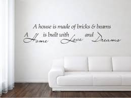 A House Is Made Of Bricks And Beams Home Love