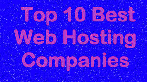 Top 10 Web Hosting Companies 2016 - YouTube Top 10 Best Website Hosting Insights February 2018 Web Ecommerce Builders 2017 Youtube Hosting Choose The Provider Auskcom Web Companies 2016 Cheap Host Companies Uk Ten Hosts Free Providers Important Factors Of A Hostingfactscom And Hostings In Review Now Services 2012 Infographic Inspired Magazine Where 2 Hosttop India Where2