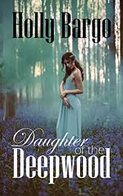 Daughter Of The Deepwood Book 2 In Twin Moons Saga By Bargo