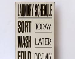 Laundry Sign Schedule Room Wood