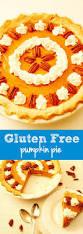 Libby Pumpkin Pie Filling Recipe by Top 25 Best Gluten Free Pumpkin Pie Ideas On Pinterest Dairy