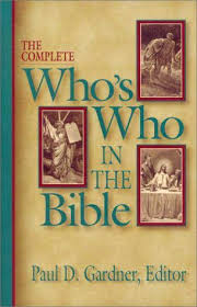 The Complete Whos Who In Bible