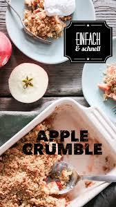 apple crumble simples aber köstliches apfeldessert