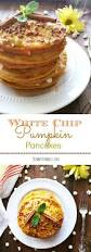 Krusteaz Pumpkin Pancakes by 1069 Best Pancake Love Images On Pinterest Breakfast Ideas