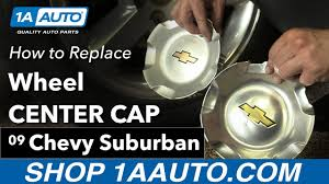 How To Replace Instal Wheel Center Cap 2009 Chevy Suburban - YouTube