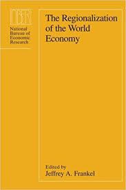 bureau for economic research the regionalization of the economy national bureau of