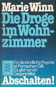 die droge im wohnzimmer für die kindliche psyche ist fernsehen gift rororo sachbuch 7866