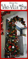 Outdoor Christmas Decorations Ideas To Make by How To Make A Who Ville Tree Grinch Holidays And Christmas Tree