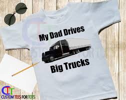 My Dad Drives Big Trucks Shirt - Truck Driver Shirt - Dad Trucker ... If You Cant Find It Grind Truck Driver Tshirts Teeherivar They Call Me A Truck Womens Tshirt Custoncom Funny Trucker Shirts Funny Driver Tshirt Shirt Whizdumb Professional Truck Driver Tshirt Royal Blue Truckbawse My Dad Drives Big Trucks Shirt Trucker Tow Wife Apparel Towing Women Gift Polo Teacher Was Wrong Men Teefig 10 Raesons Drivers T Fantastic Gifts Store Clothing Wwwtopsimagescom Intertional Trucking Show North Carolina Tshirt Domingo Usa