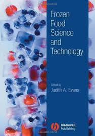Frozen Food Science And Technology Evans Judith A