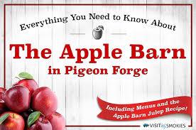 About Apple Barn Pigeon Forge Menus & Apple Barn Julep Recipe
