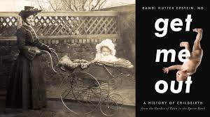 Child Bed Fever by Past Event Get Me Out Childbirth In Early 20th Century Nyc
