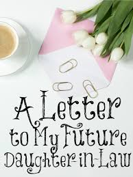 Always Learning A Letter to My Future Daughter in Law