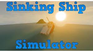 sinking ship simulator v1 0 1 roblox