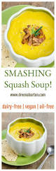 Youtube Smashing Pumpkins Today by The Easiest Best Butternut Squash Soup Vegan Dairy Free Oil Free