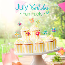 July Birthday Fun Facts