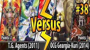 yugioh ocg top tier decks 2014 ocg tg agents 2011 vs ocg geargia karakuri 2014 cross