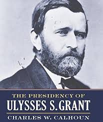 Over The Past Thirty Years Ulysses S Grant Has Seemingly Become A Topic Of Study For Every Pop Historian And Civil War Expert In Field