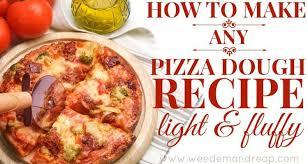 How To Make ANY Pizza Dough Recipe LIGHT FLUFFY
