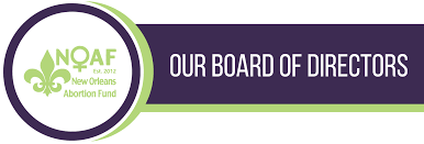 Board — New Orleans Abortion Fund