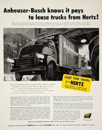100 Hertz Truck Rental Locations 1952 Ad Leasing Anheuser Busch Budweiser Beer Car