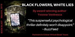 Black Flowers White Lies By Yvonne Ventresca Banner