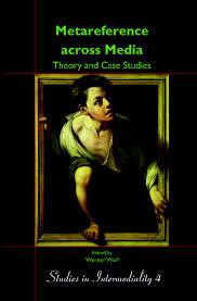 Kukkonen Karin And Klimek Sonja Metareference Across Media Theory And Studies