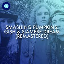 Rhinoceros Smashing Pumpkins Album by Smashing Pumpkins Gish U0026 Siamese Dream Remastered On Spotify