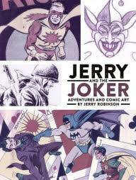 Jerry And The Joker Adventures Comic Art