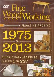 fine woodworking u0027s 2013 magazine archive editors of fine