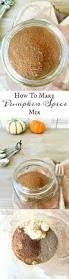 Ingredients For Pumpkin Pie Spice by How To Make Pumpkin Spice Mix Cinnamon Nutmeg Allspice Cloves
