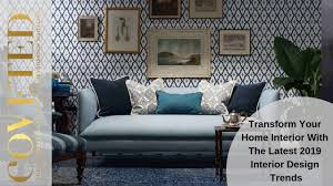 100 Home Interior Design Magazine Trends For 2019