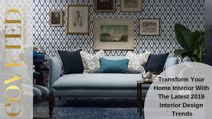 100 Interior Design Mag Trends For 2019