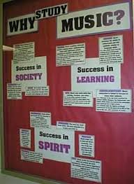 Advocating Music In The Classroom Bulletin Board
