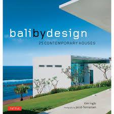 100 Contemporary Houses Bali By Design 25 Kim Inglis Jacob