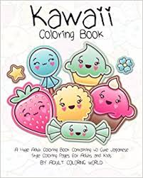 Kawaii Coloring Book A Huge Adult Containing 40 Cute Japanese Style Pages For Adults And Kids Volume 1 Anime Manga