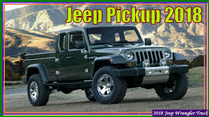 Jeep Pickup 2018 - New Jeep Wrangler Pickup 2018 Review - YouTube New 2019 Ram Allnew 1500 Laramie Crew Cab In Waco 19t50010 Allen 2018 Jeep Truck Price Pictures Wrangler Unlimited Jl New Ram Trucks Blog Post List Hall Chrysler Dodge Jt Pickup Truck Spotted Car Magazine Top Car Reviews 20 Best Electric Performance Trucks Ewald Automotive Group For The Is Pickup Making A Comeback Drivgline Review Youtube There Are Scrambler Updates You Need To Know About Carbuzz
