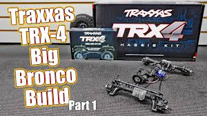 100 Rc Truck Video Traxxas TRX4 Lifted Ford Bronco Project Series Pt 1