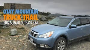Otay Mountain Truck Trail | WWII Bunkers | 2012 Subaru Outback 3.6R ... Top 20 Lovely Subaru With Truck Bed Bedroom Designs Ideas Special 2019 Outback Turbo Hybrid 2017 Reviews Pickup 2016 Best Of Carlin Used 2008 Century Auto And Dw Feeds East Review Roofnest Sparrow Roof Tent Climbing Magazine Ratings Edmunds 2004 Photos Informations Articles Bestcarmagcom Diy Awning Arb 1250 Bracket 2000 Cool Off Road Silver Stone Metallic Wagon 55488197 Gtcarlot 2003 In Mystic Blue Pearl 653170 Inspirational Crossover Suv